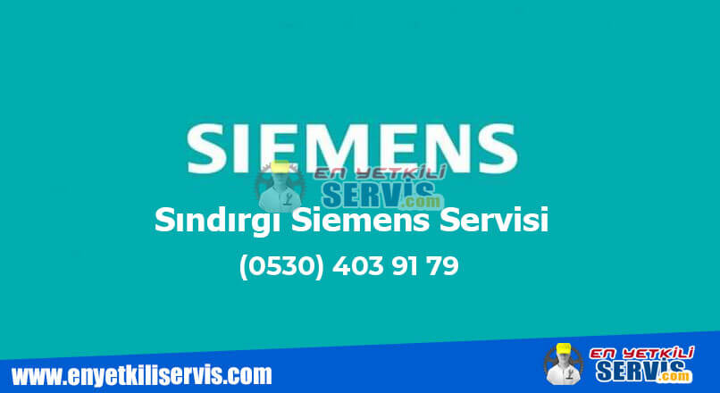 Sındırgı Siemens Servisi