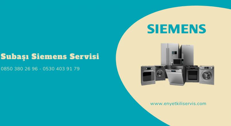 Subaşı Siemens Servisi