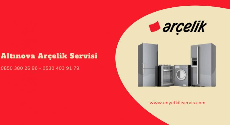Altınova Arçelik Servisi