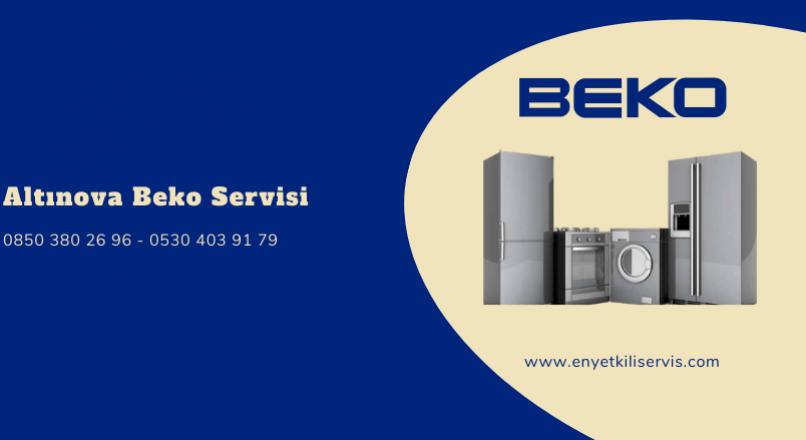 Altınova Beko Servisi