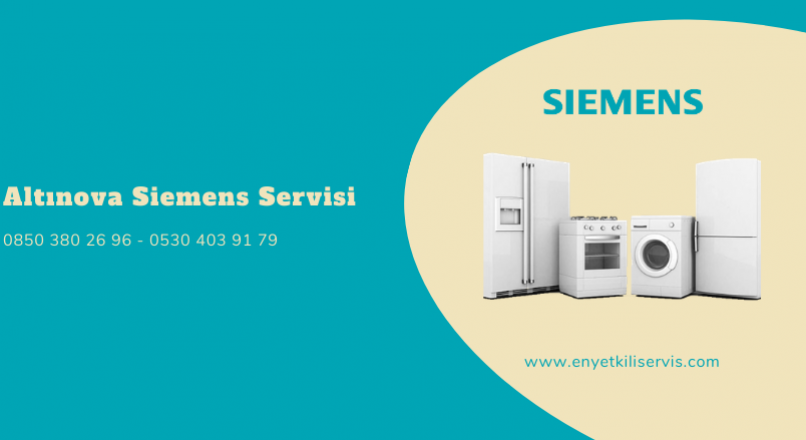 Altınova Siemens Servisi