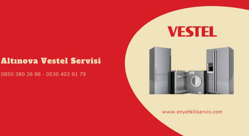 Altınova Vestel Servisi