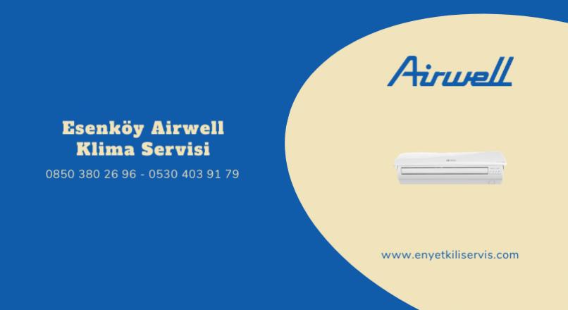 Esenköy Airwell Klima Servisi