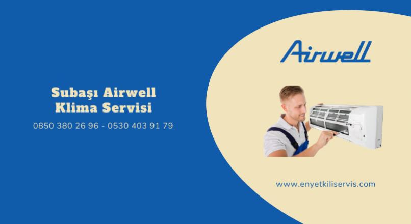 Subaşı Airwell Klima Servisi