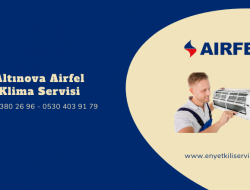 Altınova Airfel Klima Servisi