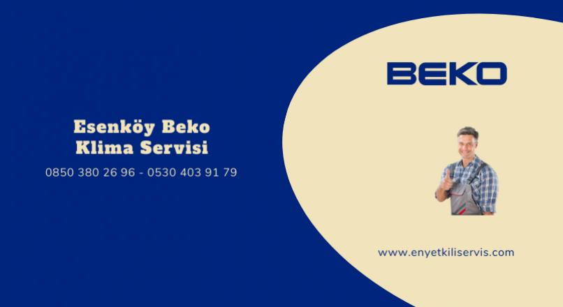 Esenköy Beko Klima Servisi