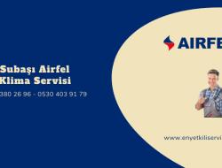 Subaşı Airfel Klima Servisi
