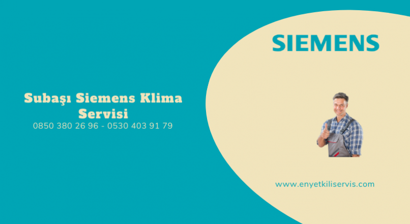 Subaşı Siemens Klima Servisi