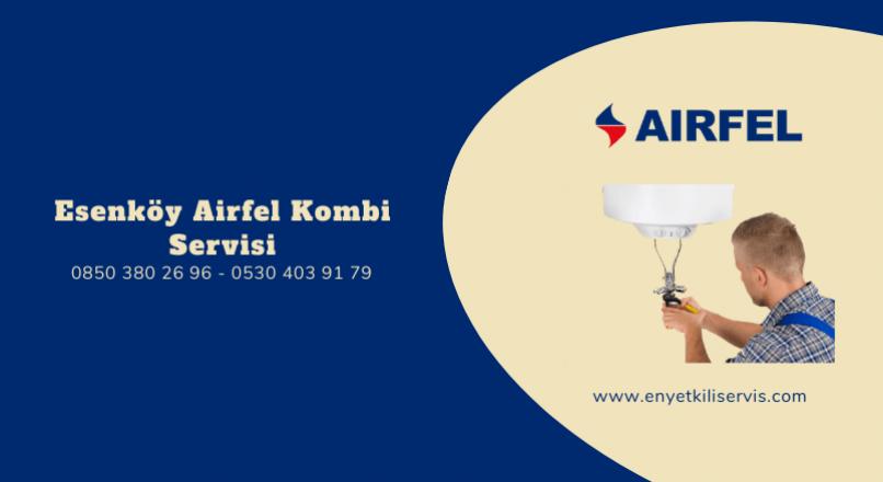 Esenköy Airfel Kombi Servisi
