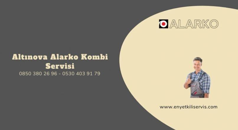 Altınova Alarko Kombi Servisi