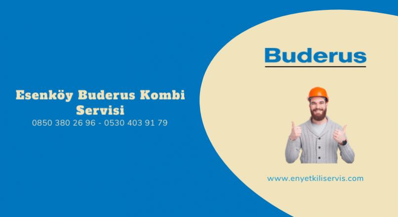 Esenköy Buderus Kombi Servisi