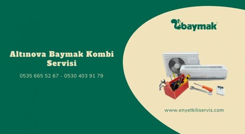 Altınova Baymak Kombi Servisi