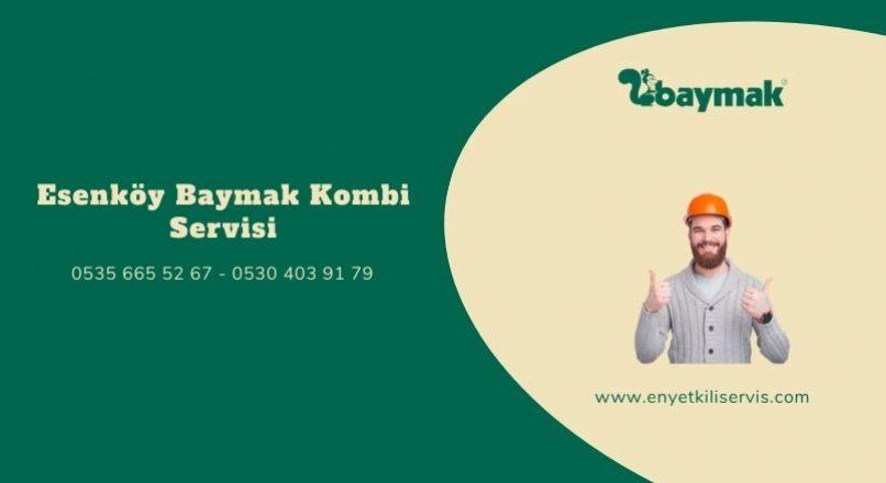 Esenköy Baymak Kombi Servisi